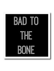 """ht_201946_3 Bad to the Bone White Letters on a Black Background Iron on Heat Transfer, 10 by 10"""""""