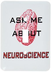 lsp_123088_1 Ask Me About Neuroscience. Brain. Science. Scientist. Single Toggle Switch