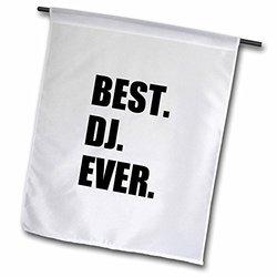 "3dRose fl_179774_2 ""Best Dj Ever - Fun Musical Job Pride Gifts For Music Deejay - Black"" Garden Flag, 18 x 27"""
