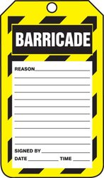 "Accuform Signs TAB107PTP Barricade Status Tag, Legend ""BARRICADE"", 5.75"" Length x 3.25"" Width x 0.015"" Thickness, RP-Plastic, Yellow/Black/White (Pack of 25)"