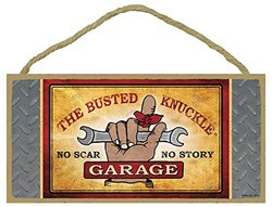 "Busted Knuckle Garage 06-19705 5"" x 10"" 'No Scar No Story Novelty Car Guy' Wood Sign"