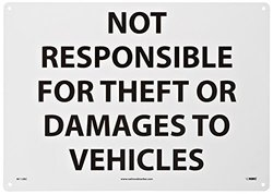 "14""x20"" Not Responsible For Theft or Damages to Vehicles Sign"