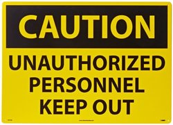 "Unauthorized Personnel Keep Out 20"" x 28' Rigid Plastic Caution Sign"