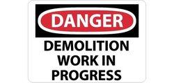 """NMC D257AD OSHA Sign, Legend """"DANGER - DEMOLITION WORK IN PROGRESS"""", 28"""" Length x 20"""" Height, Aluminum, Black on White"""