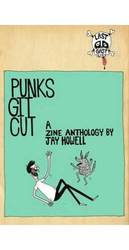 "Jay Howell ""Punks Git Cut"" Paperback 1-Edition Book"