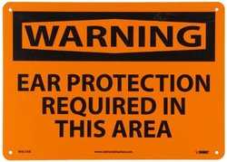 Warning Sign; Ear Protection Required In This Area, 10X14, .040 Aluminum