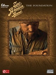 Zac Brown Band - The Foundation - Easy Guitar Songbook With Notes & Tab