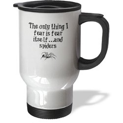 3dRose 14-Ounce Nothing to Fear but Fear Itselfand Spiders Travel Mug
