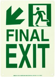 "Brady 81723 10"" Width x 14"" Height B-552 High Intensity Aluminum, Glow-In-The Dark Safety Guidance Sign, ""Final Exit"" (with Arrow Down Left)"