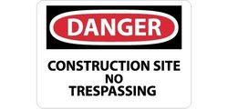 "28""x20"" ""DANGER - CONSTRUCTION SITE NO TRESPASSING"" OSHA Sign- Black/White"
