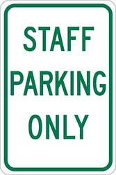 """Brady 124343 Traffic Control Sign, Legend """"Staff Parking Only"""", 18"""" Height, 12"""" Width, Green on White"""