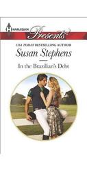 In the Brazilian's Debt (Hot Brazilian Nights) Susan Stephens 2015