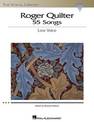 Hal Leonard Roger Quilter Low Voice The Vocal Library 55 Songs