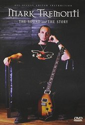 Mark Tremonti: Sound & the Story