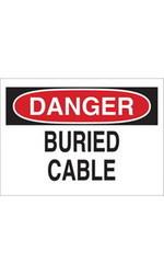 "Brady 4X20"" Legend ""Buried Cable"" Fiberglass Electrical Hazard Sign"