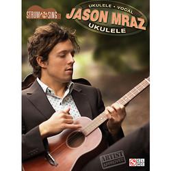 Cherry Lane Music Jason Mraz Strum & Sing Ukulele Songbook