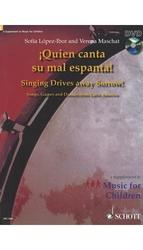 Schott Quien Canta Su Mal Espanta in English - Paperback