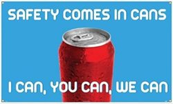 """NMC BT544 Motivational and Safety Banner, Legend """"SAFETY COMES IN CANS I CAN, YOU CAN, WE CAN"""", 60"""" Length x 36"""" Height, Vinyl, White on Blue"""