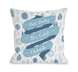"Bentin But Baby It's Cold Outside Pillow Cover - Multi - Size: 16""x 16"""