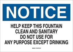"Brady 10"" X 14"" Help Keep This Fountain Clean Fiberglass Maintenance Sign"