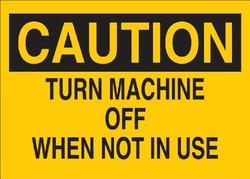 """Brady 70563 Premium Fiberglass Machine & Operational Sign, 10"""" X 14"""", Legend """"Turn Machine Off When Not In Use"""""""