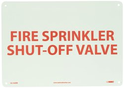 """NMC Fire Sign """"Fire Sprinkler Shut-off Valve"""" - Red/Yellow - Size: 14""""x10"""""""