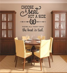"""Choose A Seat Not A Side Were All .....""Picture Art Decal - 12x18"" -Black"