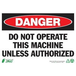 "ZING 2095A 'Danger Do Not Operate' Aluminum Safety Sign - Size: 14""W x10""H"