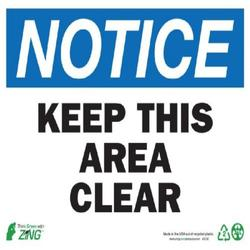 Zing Eco Safety Sign 'NOTICE Keep Area Clear' - Aluminum - Size: 14W x10H