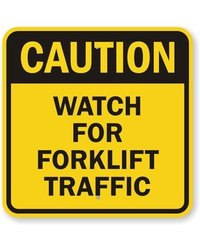 """Watch For Forklift Traffic"" Legend OSHA Safety Sign - Black on Yellow"