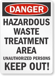 """""""Danger: Hazardous Waste Treatment Area"""" Legend Sign - Size: 28x18"""""""