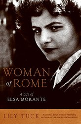 Harper : Woman of Rome: A Life of Elsa Morante : Hardcover
