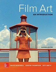 Film Art: An Introduction (11th edition)