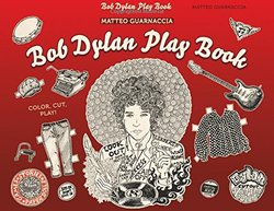 Antique Collectors Club Bob Dylan Play Book Paperback