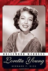 Hollywood Madonna : Loretta Young (Hardcover)