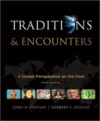 Traditions & Encounters A Global Perspective Hardcover McGraw-Hill - 2010