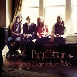 Nothing Can Hurt Me By Big Star (Audio CD) 1856953