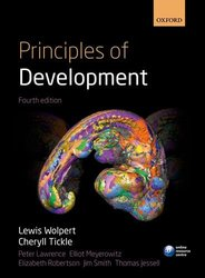 Oxford Principles of Development Hardcover 4th Edition by Wolpert & Tickle